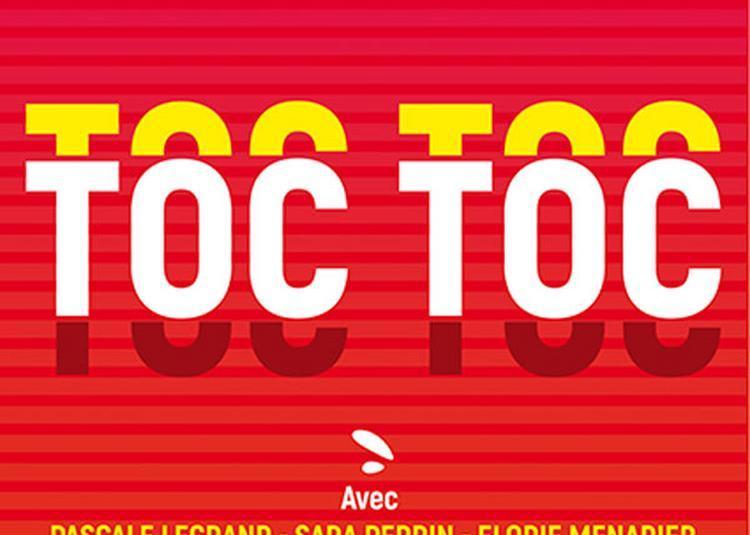 Toc Toc à Toulouse