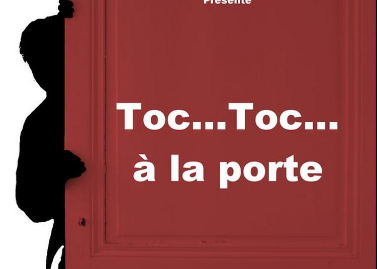 Toc Toc A La Porte à Lyon