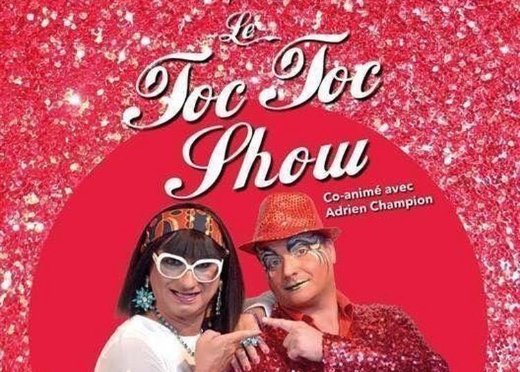Toc Toc Show Martine Superstar à Paris 11ème