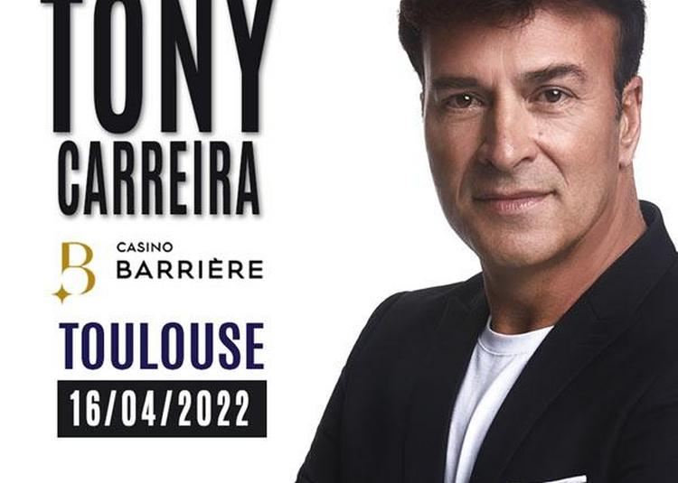 Tony Carreira à Toulouse