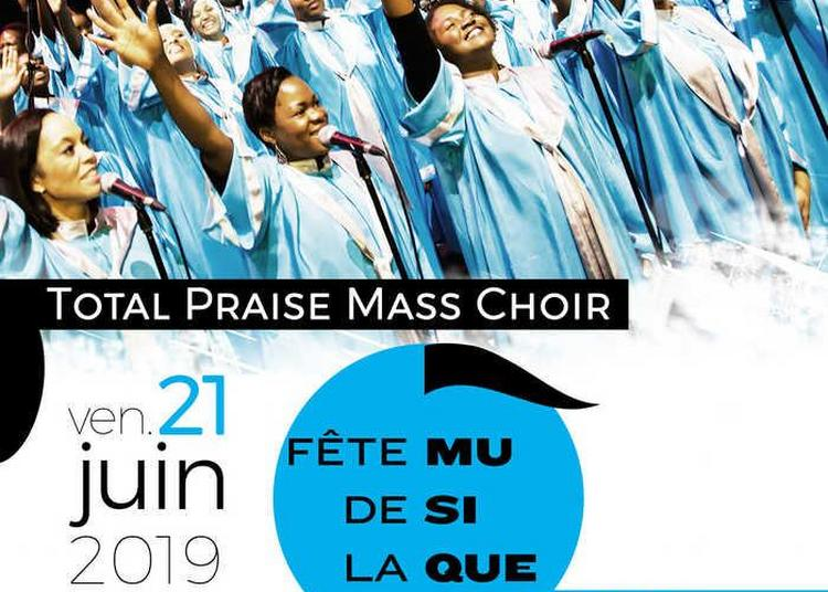 Total Praise Mass Choir à Paris 11ème