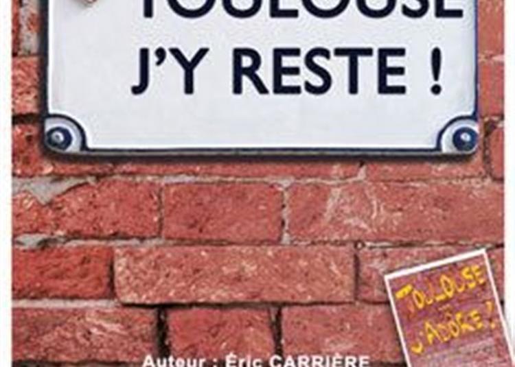 Toulouse J'Y Reste