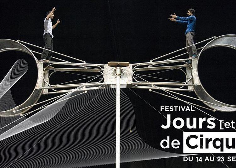 78 Tours - La Meute - Festival Jours [et nuits] de cirques à Aix en Provence