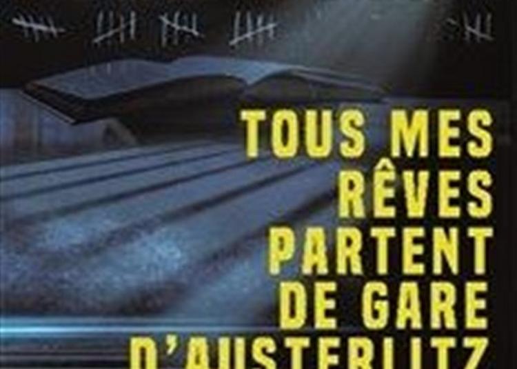 Tous Mes Rêves Partent De La Gare D'Austerlitz à Paris 6ème