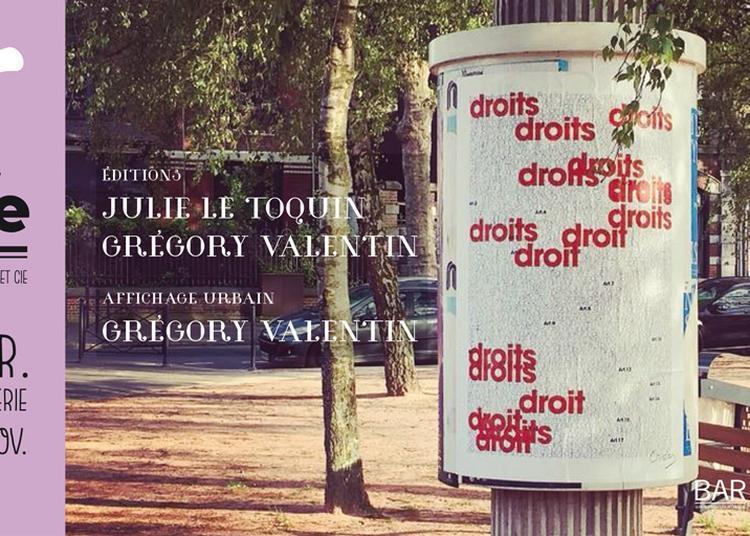 Tout partout, des mots... Julie Le Toquin, Grégory Valentin à Roubaix