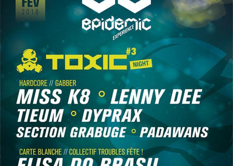Toxic Night #3 à Selestat