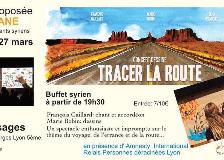 Tracer la route, concert dessiné à Lyon