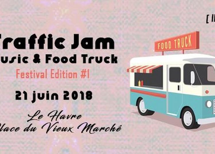Traffic Jam Music & Food Truck Festival #1 - Scène Du Club Les Régates à Le Havre