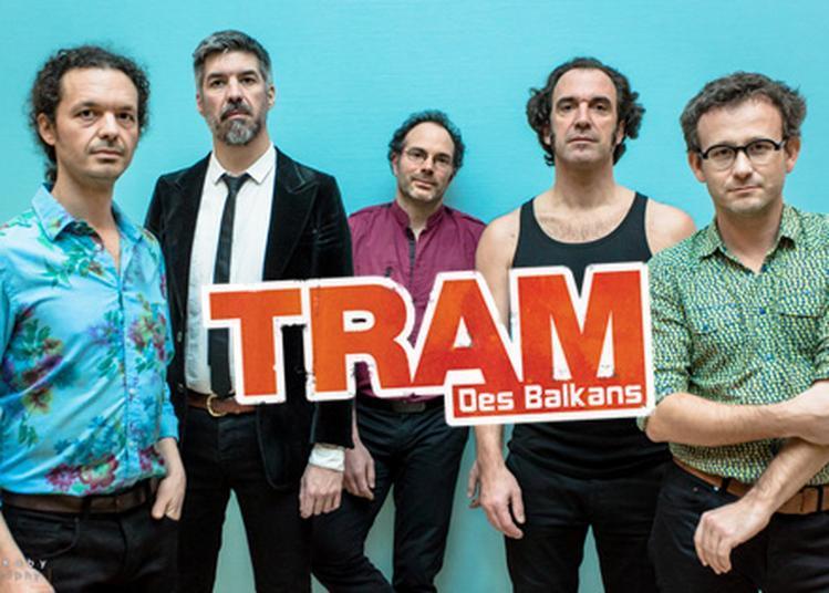 Tram Des Balkans-Festival Le Cri Du Monde à Brassac les Mines