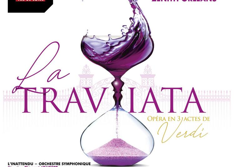 Traviata De Verdi à Orléans