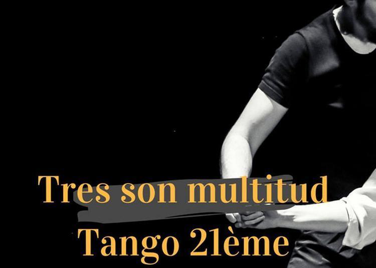 Tres Son Multitud + Tango 21eme à Paris 19ème
