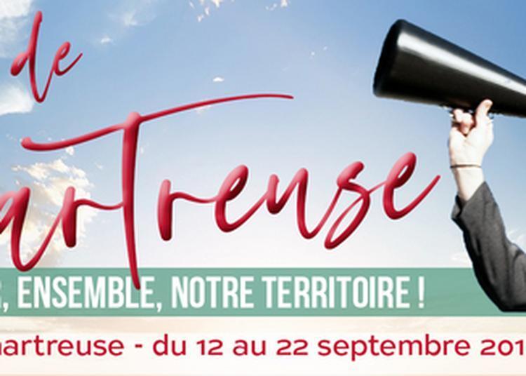 Trésors De Chartreuse - Manifestation Artistique Et Culturelle Sur L'histoire Du Travail En Chartreuse à Saint Laurent du Pont