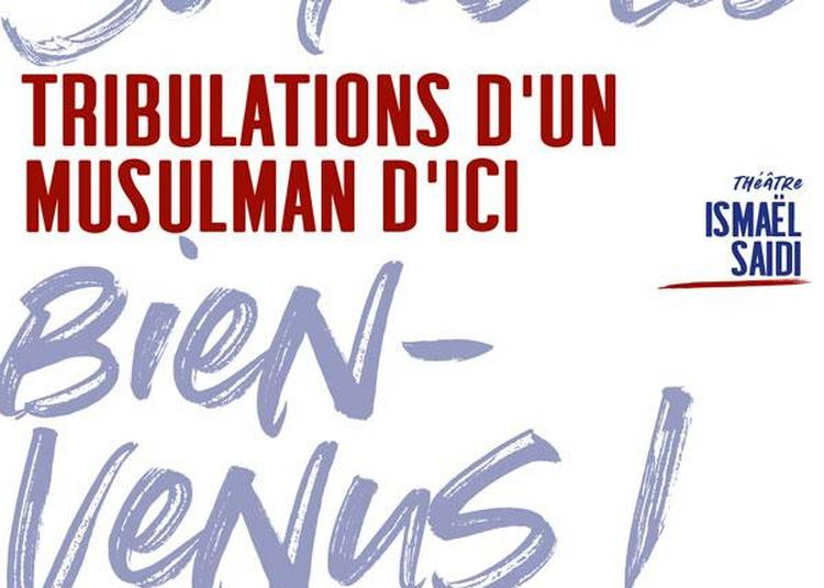 Tribulations D'un Musulman D'ici à Paris 1er