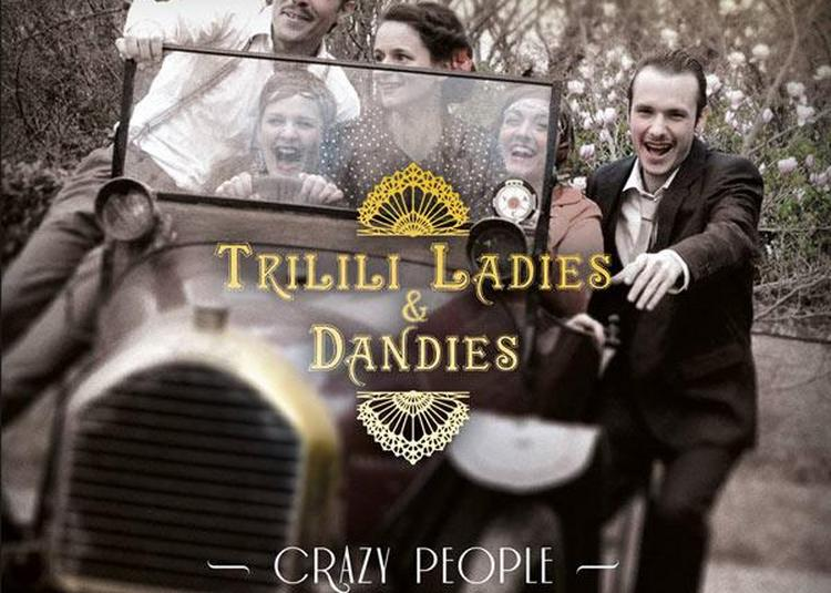 Trilili Ladies & Dandies à Vouneuil Sous Biard