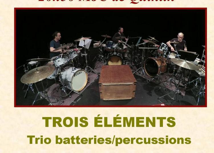 Batteries percussions Trois Elements à Quintin