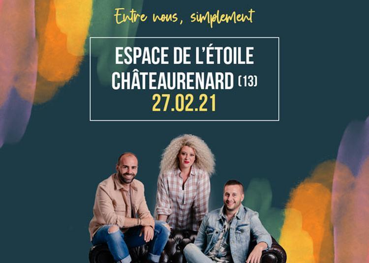 Trois Cafes Gourmands à Chateaurenard