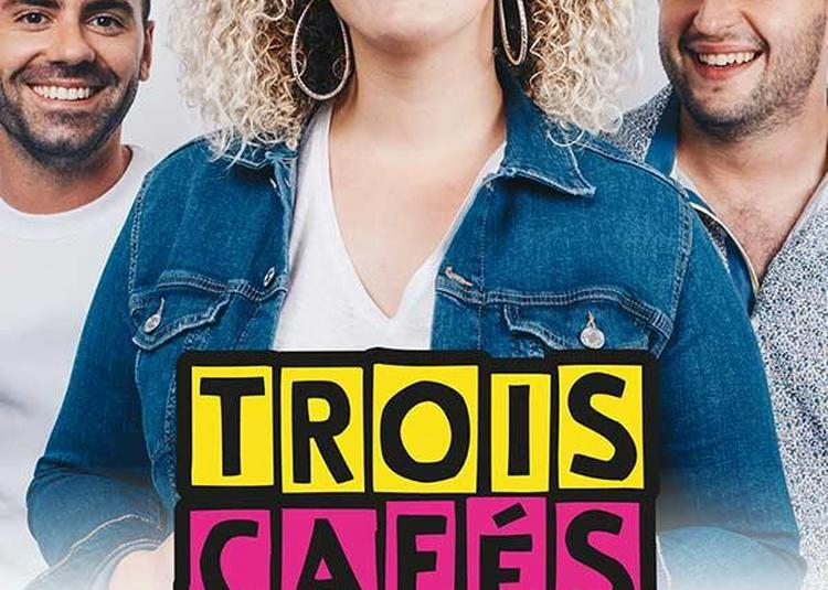 Trois Cafes Gourmands à Forges les Eaux