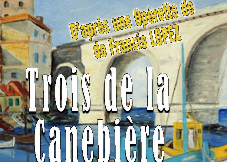 «Trois » de la Canebière à Toulon