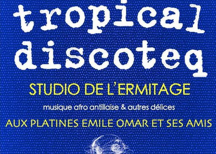 Tropical Discoteq à Paris 20ème