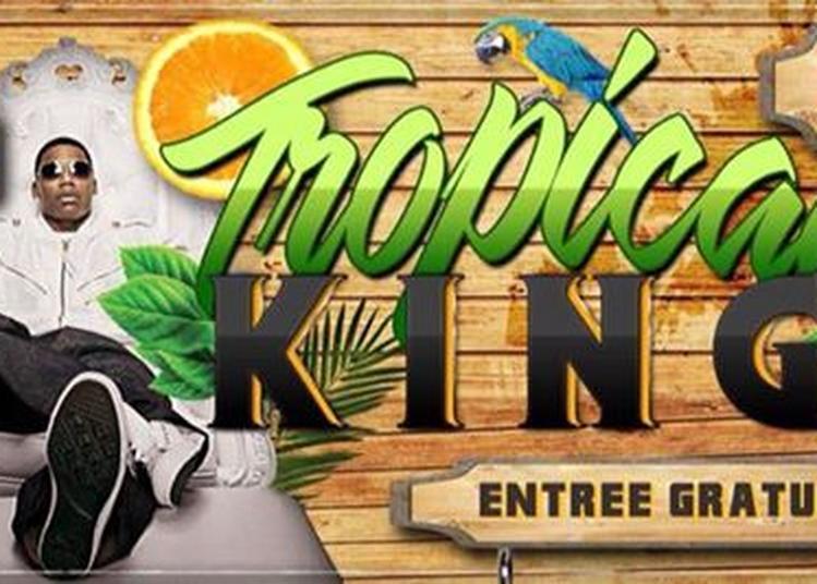 Tropical King - DJ SEKA à Besancon