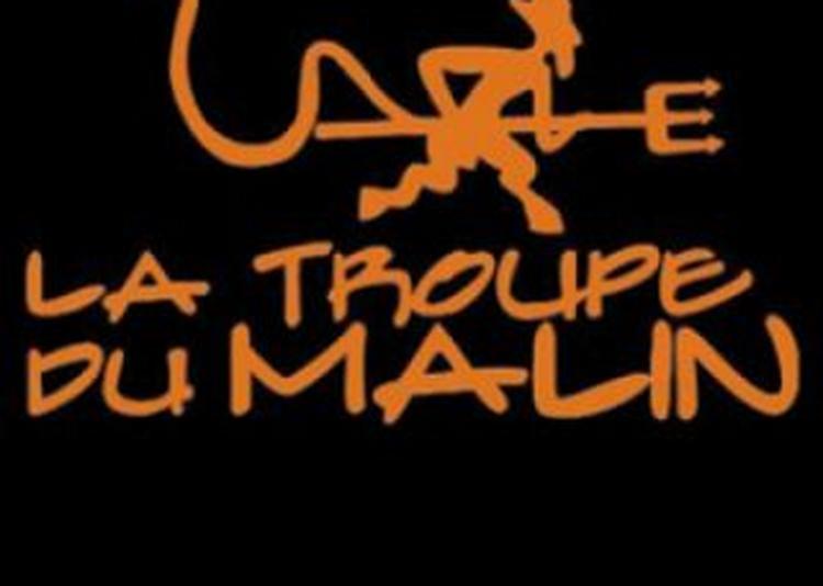 Troupe Du Malin Vs Le Quebec à Nantes