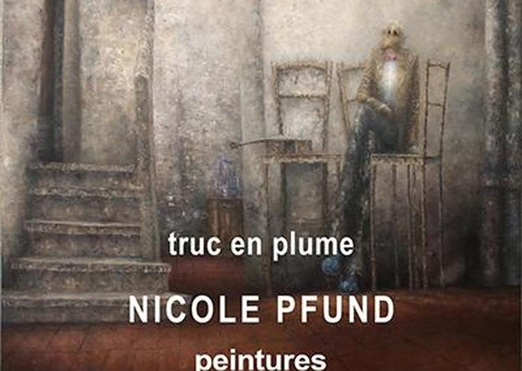 Truc en plume, peintures de Nicole Pfund à Castelnau de Montmiral