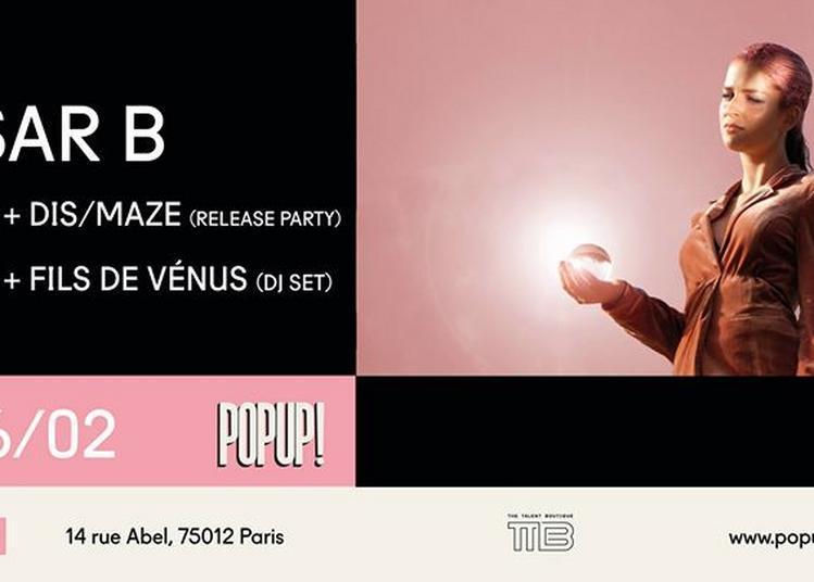 Tsar B x Dis/Maze x Fils de Venus - DJ Set à Paris 12ème
