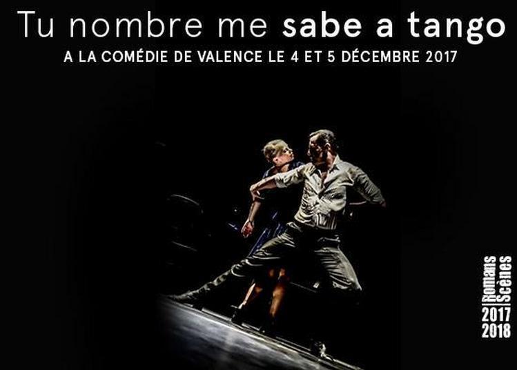 Tu Nombre Me Sabe A Tango à Valence