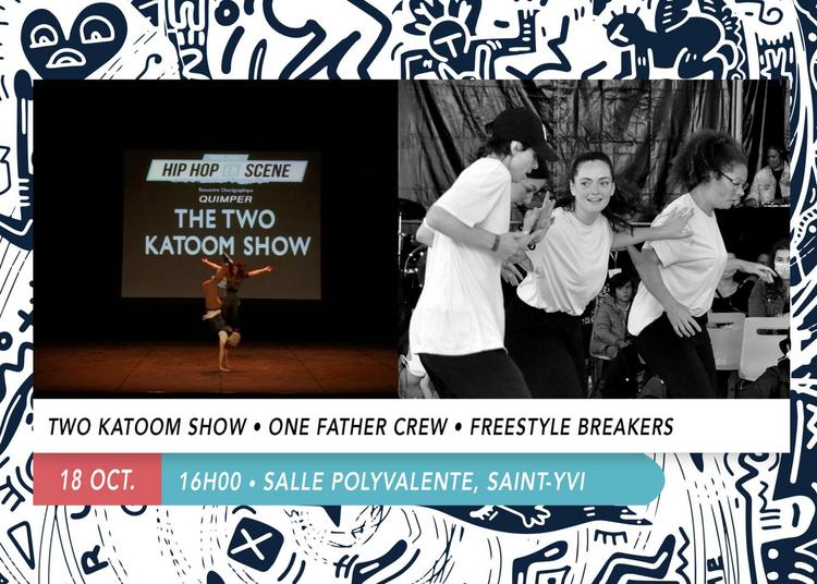 Two Katoom Show & One Father Crew à Saint Yvy