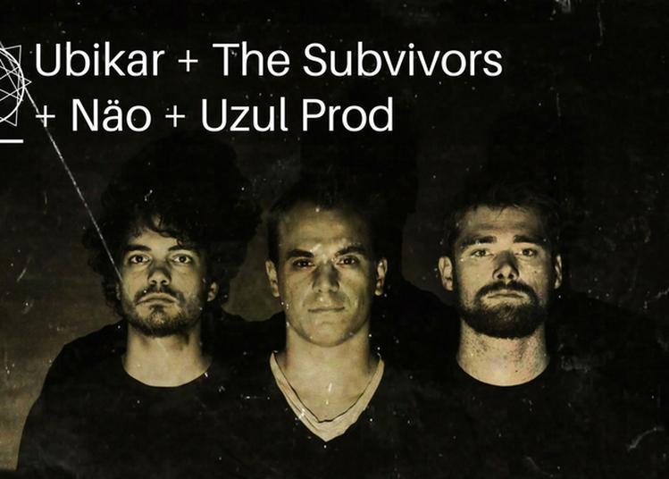 Ubikar, Näo, The Subvivors et Uzul Prod à Bourges