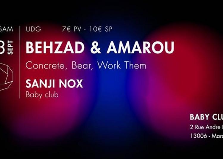 UDG: Behzad & Amarou + Sanji Nox à Marseille