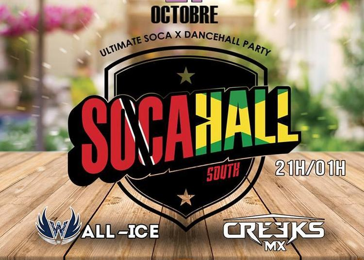 Ultimate Socahall - Dancehall Party | Djs All-Ic & Creeks MX à Montpellier