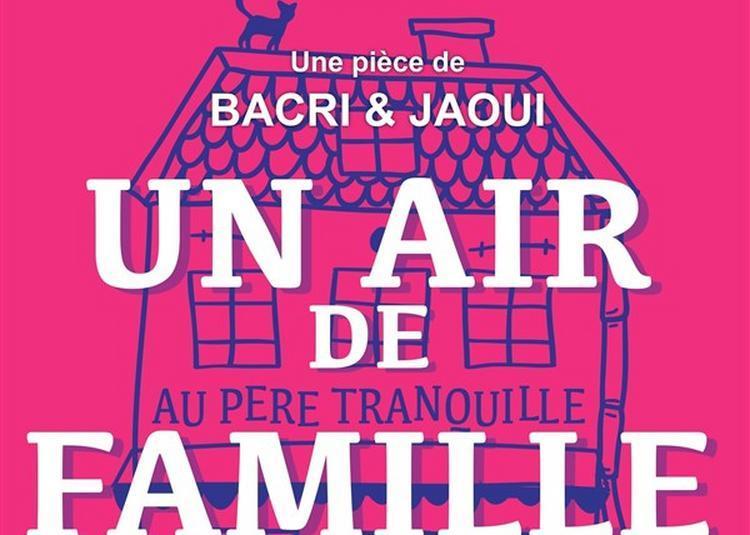 Un Air De Famille ! à Lille