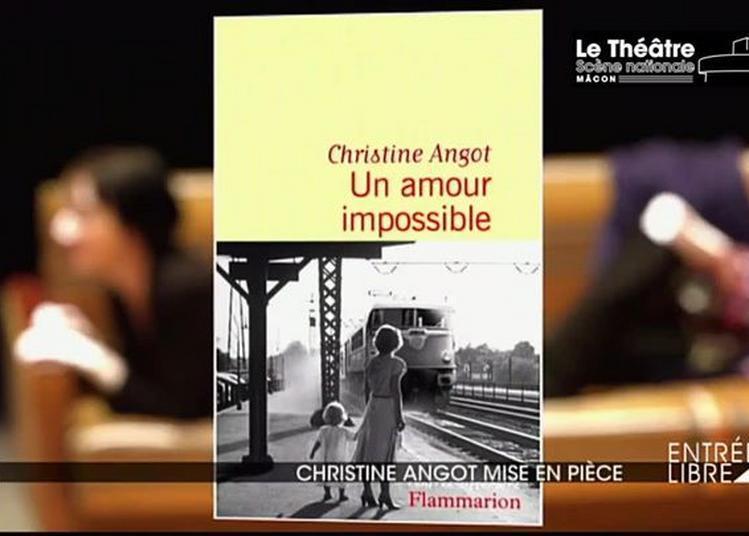 Un amour Impossible - Christine Angot/ Célie Pauthe à Macon