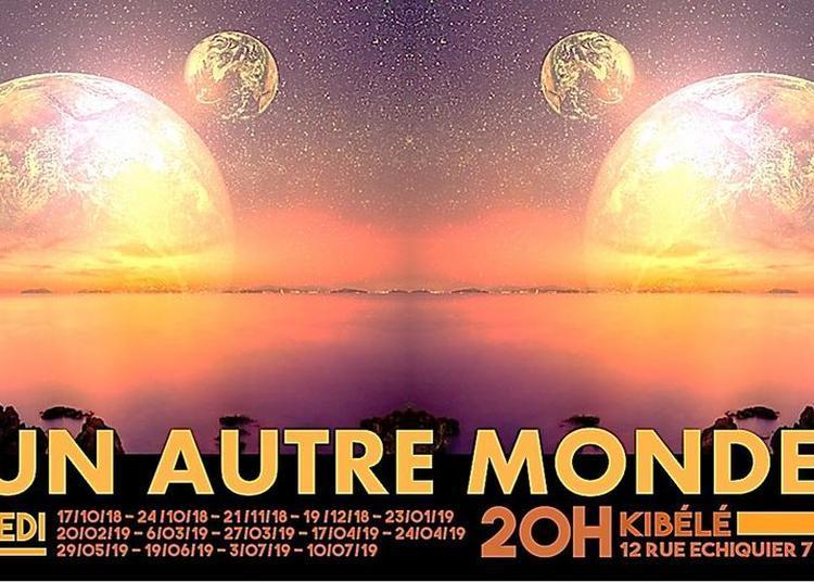 Un autre monde, La pièce de théâtre improvisée à Paris 10ème