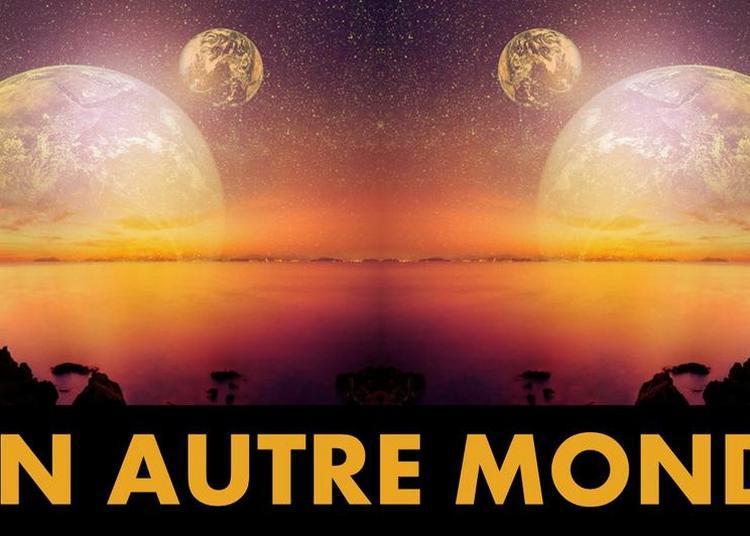 Un autre monde, La pièce de théâtre improvisée à Paris 4ème