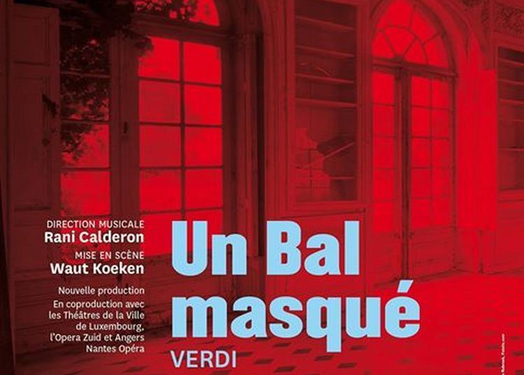 Un Bal masqué de Giuseppe Verdi à Nancy