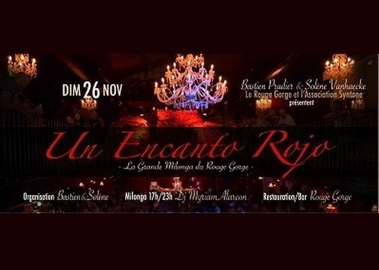 Un Encanto Rojo - La Grande Milonga Du Rouge Gorge à Avignon