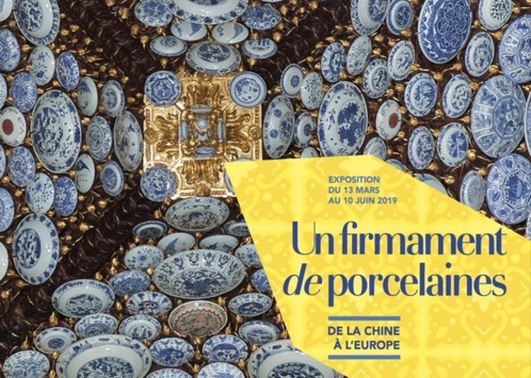 Un Firmament De Porcelaines, De La Chine à L'europe à Paris