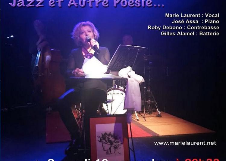 Marie Laurent Quartet « Un instant Nougaro... Jazz et Autre Poésie... » à Marseille