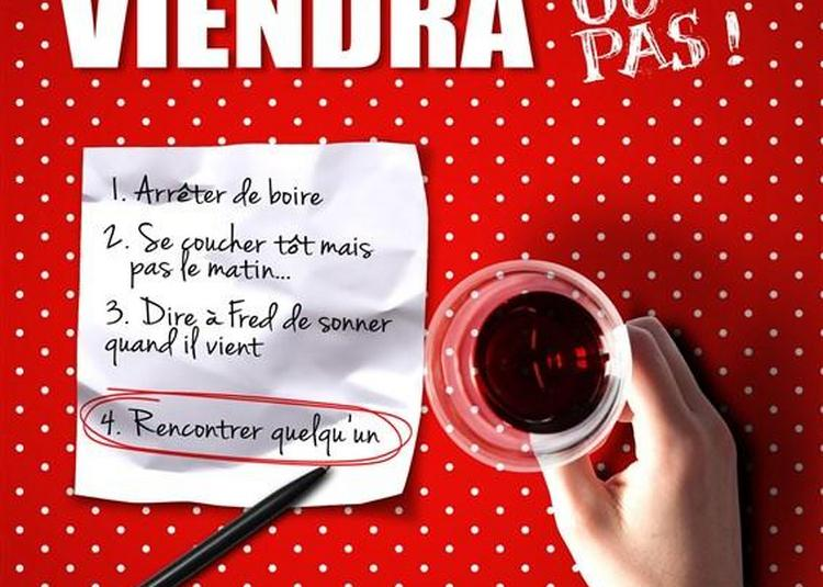 Un Jour Mon Prince Viendra...ou Pas à Grenoble