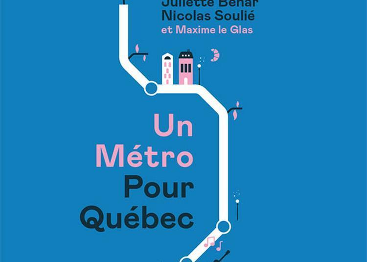 Un Metro Pour Quebec à Paris 11ème
