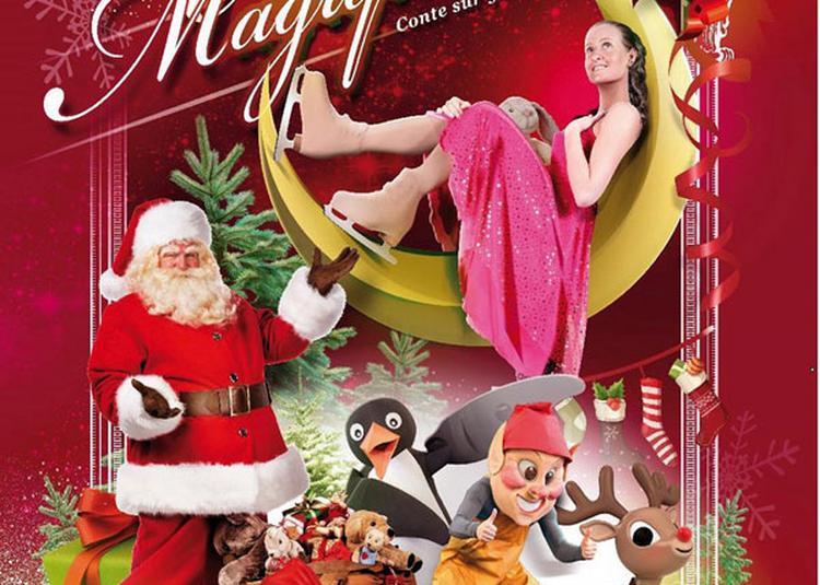 Un Noel Magique à Cholet