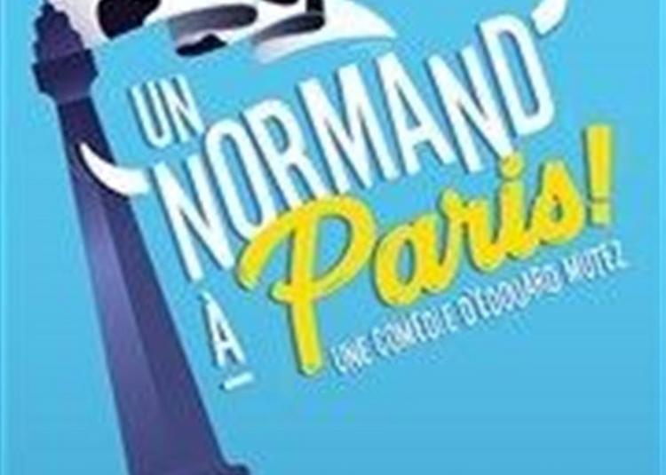 Un Normand à Paris à Saint Riquier