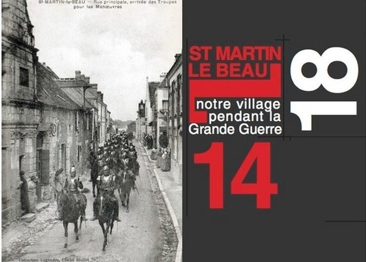 Un Petit Village Vigneron Durant La Grande Guerre à Saint Martin le Beau