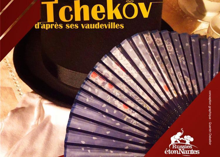 Un peu de Tchékov à Nantes