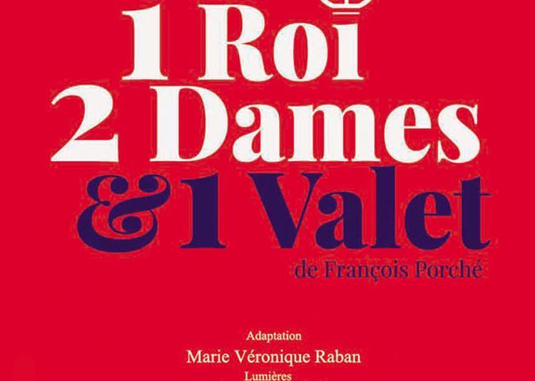 Un Roi Deux Dames Et Un Valet à Paris 9ème