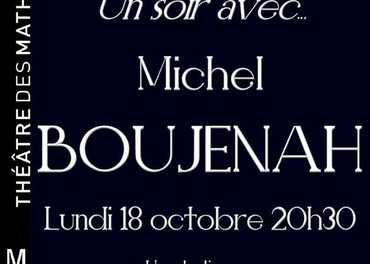 Un Soir Avec... Michel Boujenah à Paris 8ème