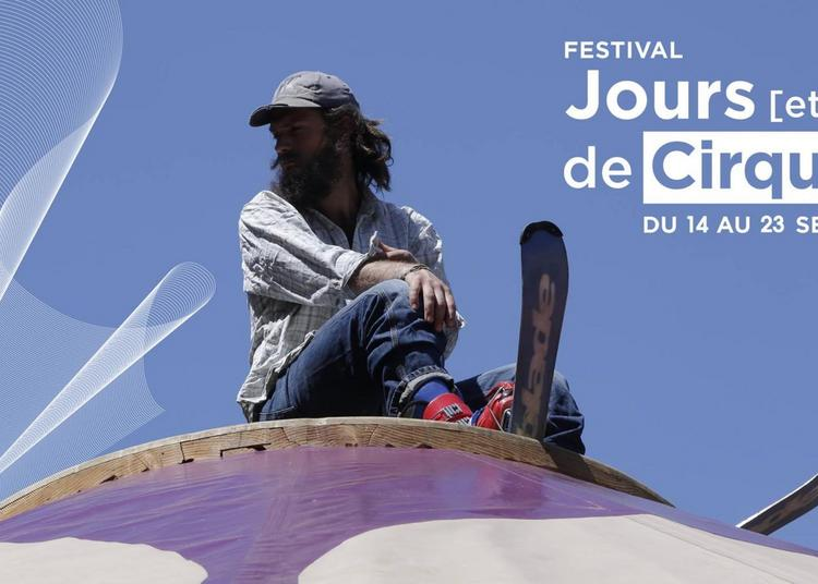 Un soir chez Boris - Olivier Debelhoir - Festival Jours [et nuits] de cirques à Aix en Provence