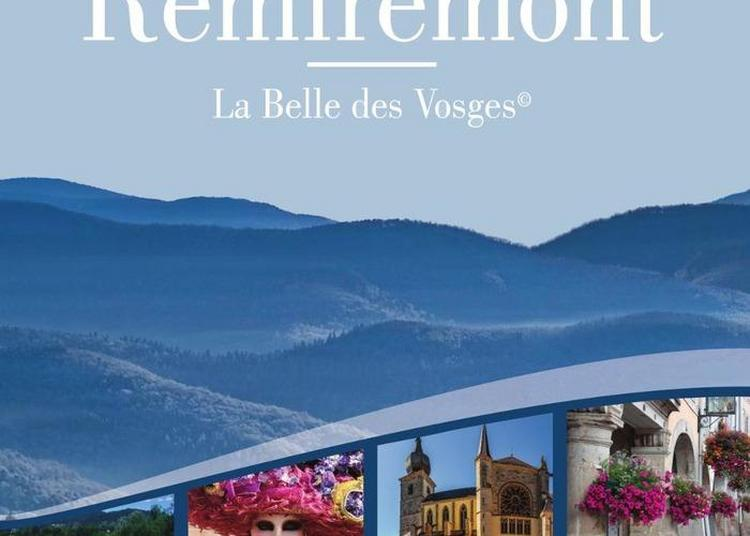 Un Week-end à Travers L'art Et L'histoire à Remiremont